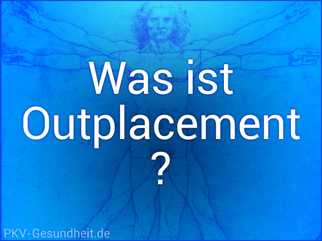Was ist Outplacement?